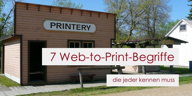 7 Web-to-Print Begriffe, die jeder kennen muss