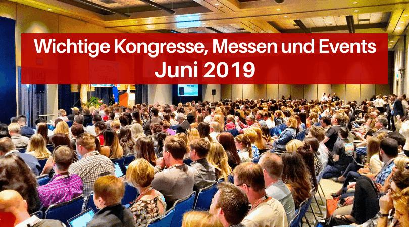 Veranstaltungen für die Druckbranche, Juni 2019
