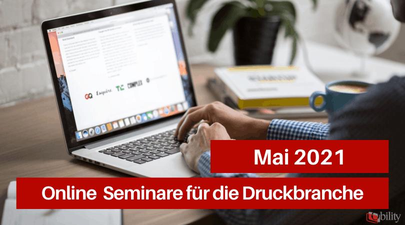 Veranstaltungen für die Druckbranche, Mai 2021