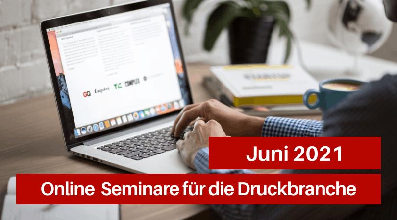 Veranstaltungen für die Druckbranche, Juni 2021