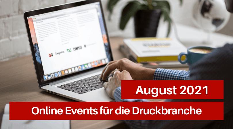 Veranstaltungen für die Druckbranche, August 2021